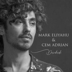 Mark Eliyahu & Cem Adrian Yeni Derinlerde Şarkısını İndir