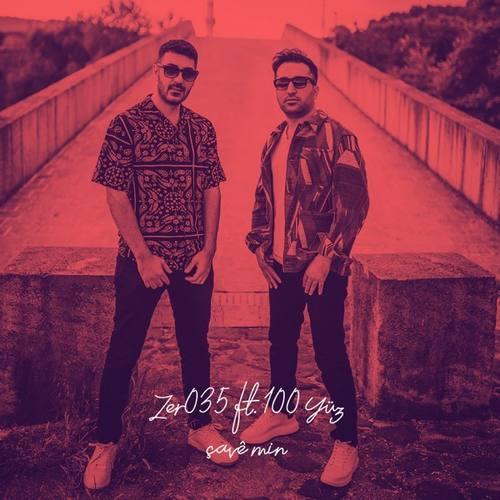 Zer035 Yeni Çave Min (feat. 100 Yüz) Şarkısını İndir