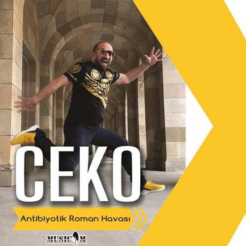 Ceko Yeni Antibiyotik Roman Havası Şarkısını İndir