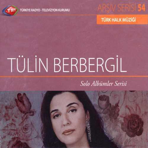 Tülin Berbergil Full Albümleri indir