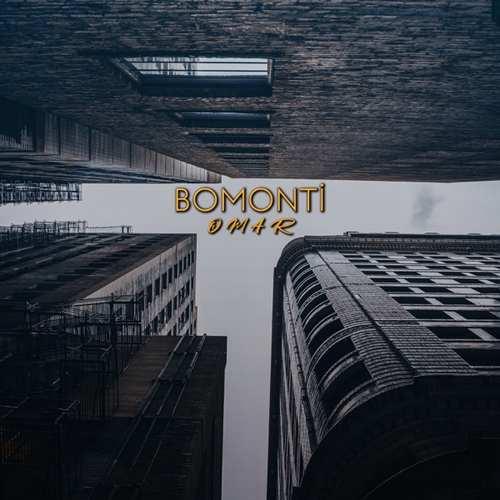 Omar Yeni Bomonti Şarkısını İndir