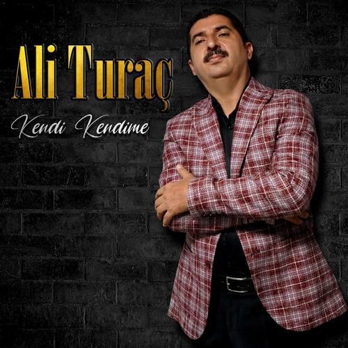 Ali Turaç Yeni Kendi Kendime Şarkısını İndir