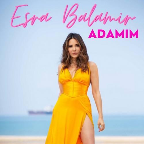 Esra Balamir Yeni Adamım Şarkısını İndir