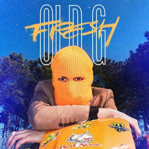 Old G Yeni Fresh Şarkısını İndir