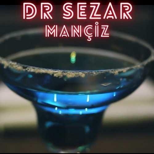 Dr Sezar Yeni Mançiz Şarkısını İndirDr Sezar Yeni Mançiz Şarkısını İndir