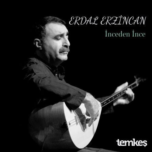 Erdal Erzincan Yeni İnceden İnce Şarkısını İndir