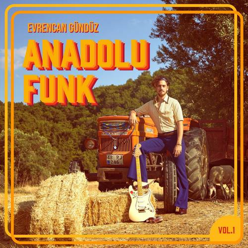 Evrencan Gündüz - Anadolu Funk Vol. 1 (2021) (EP) Albüm İndir
