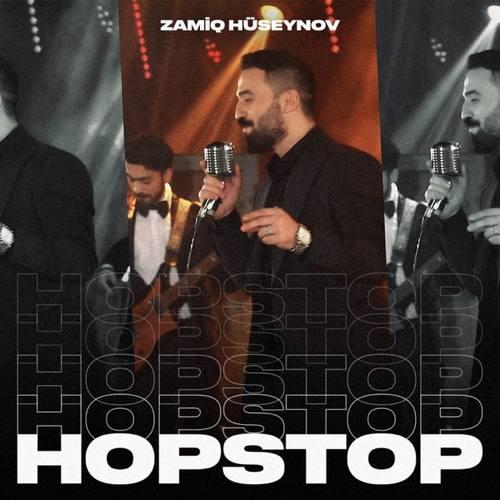 Zamiq Hüseynov Yeni Hopstop (Live) Şarkısını İndir
