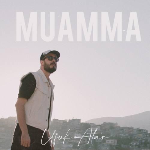 Ufuk Atar Yeni Muamma Şarkısını İndir