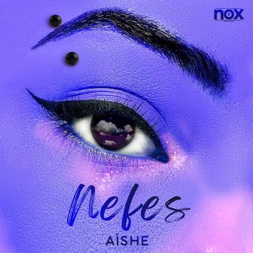 Aishe Yeni Nefes Şarkısını İndir