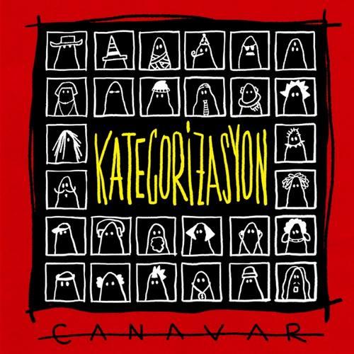 CANAVAR Yeni Kategorizasyon Şarkısını İndir