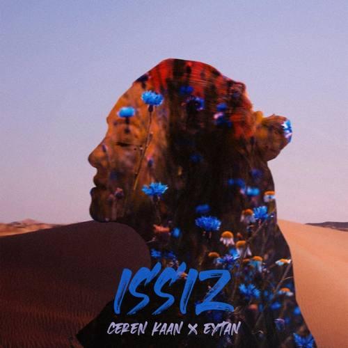 Ceren Kaan & Eytan Yeni Issız Şarkısını İndir