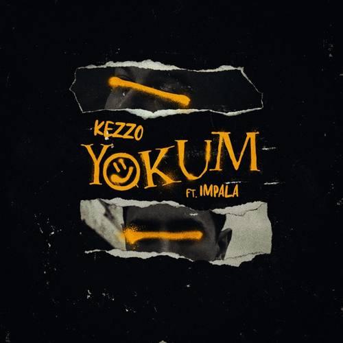 Kezzo & İmpala Yeni Yokum Şarkısını İndir