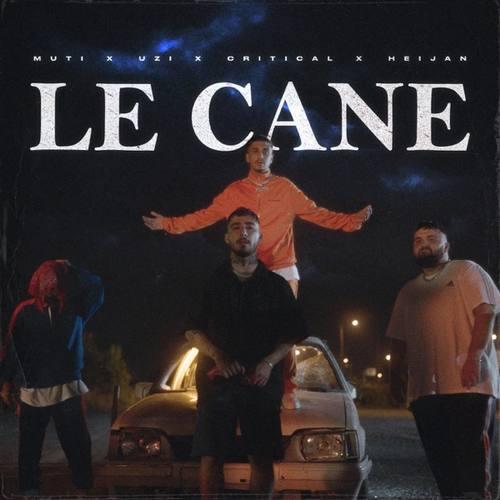Muti & UZI & Critical Yeni LE CANE Şarkısını İndir