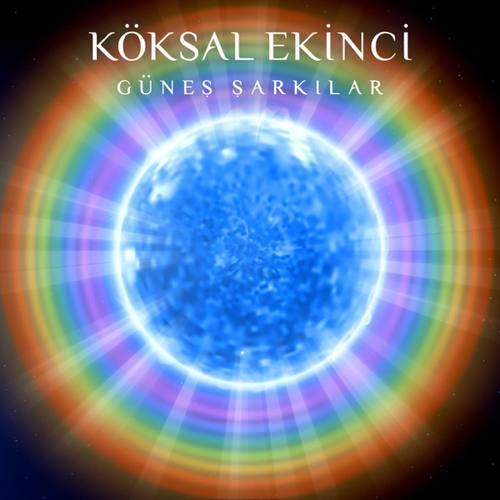 Köksal Ekinci Yeni Güneş Şarkılar Full Albüm İndir
