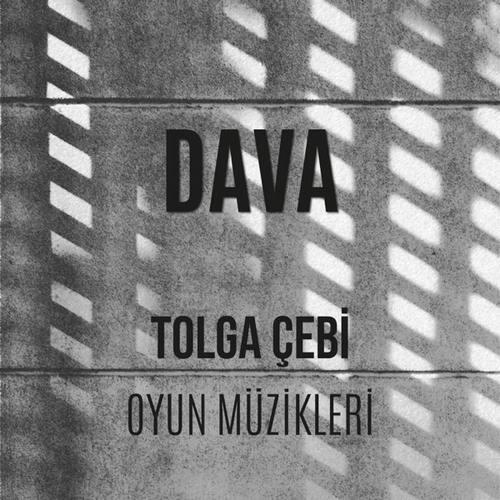 Tolga Çebi Yeni Dava (Orijinal Tiyatro Müzikleri) Full Albüm İndir