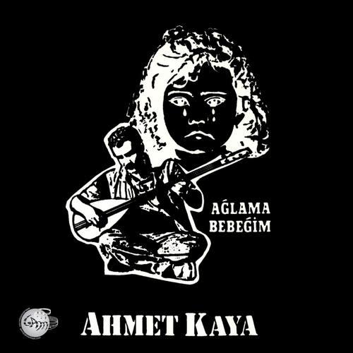 Ahmet Kaya - Ağlama Bebeğim Full Albüm İndir