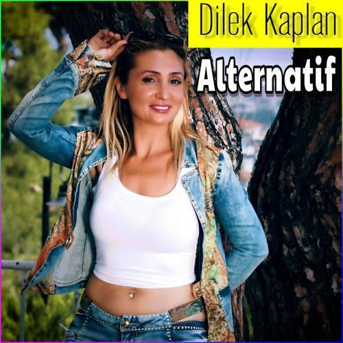 Dilek Kaplan Yeni Alternatif Şarkısını İndir