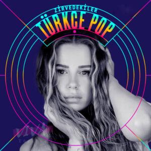 Çesitli Sanatçilar Yeni Türkçe Pop TOP 100 Müzik Listesi (16 Temmuz 2021) Full Albüm İndir