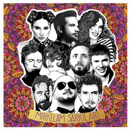 Çesitli Sanatçilar - Mirkelam Şarkıları Full Albüm İndir
