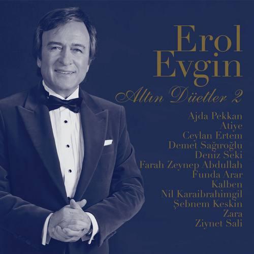 Erol Evgin - Altın Düetler 2 Full Albüm İndir