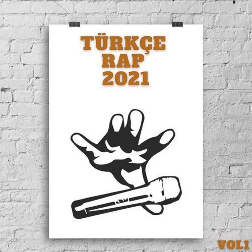 Çesitli Sanatçilar Yeni Türkçe Rap 2021 Vol.1 Full Albüm İndir