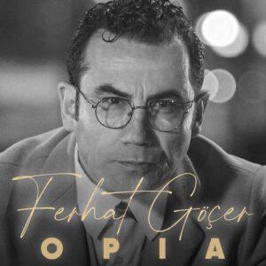 Ferhat Göçer - OPIA (2021) (EP) Albüm İndir