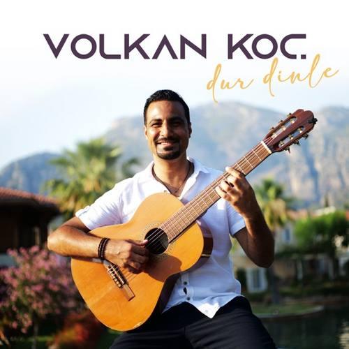 Volkan Koç Yeni Dur Dinle Şarkısını İndir