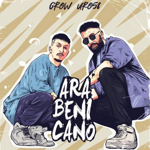 Uro58 & Grow Yeni Ara Beni Cano Şarkısını İndir
