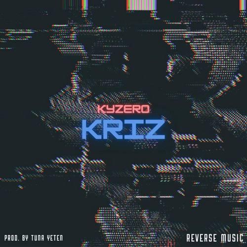 Kyzero Yeni Kriz Şarkısını İndir