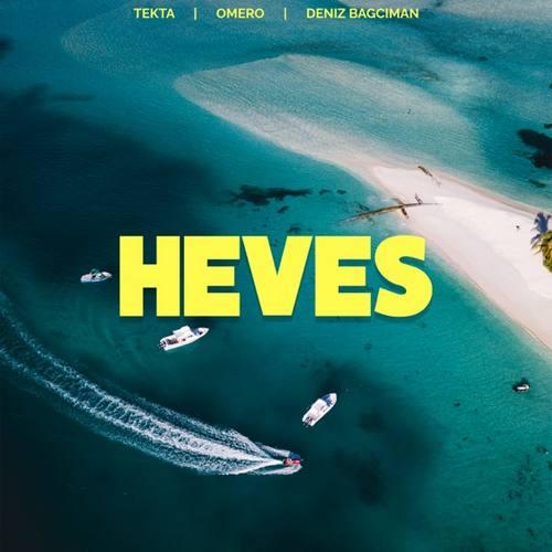 TEKTA BEATS & Omero & Deniz Bagciman Yeni Heves Şarkısını İndir