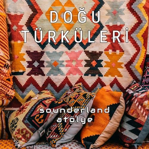 sounderland atölye Yeni Doğu Türküleri (Enstrümantal) Full Albüm İndir