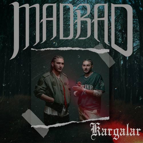 MadBad Yeni Kargalar Şarkısını İndir