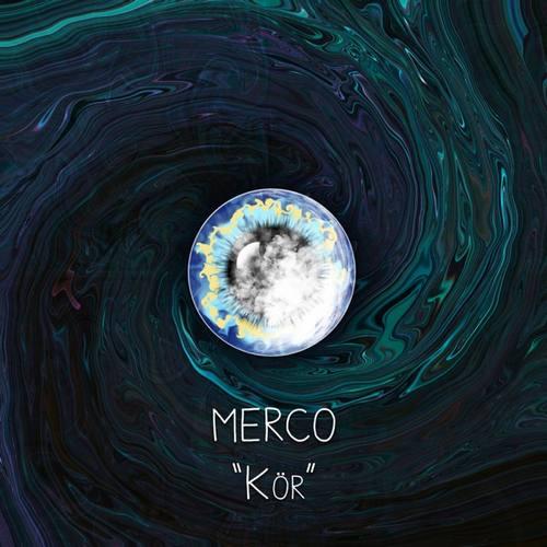 Merco Yeni Kör Şarkısını İndir