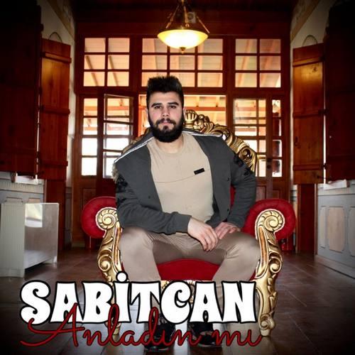 Sabitcan Yeni Anladın Mı Şarkısını İndir