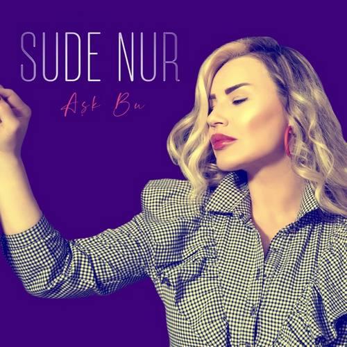 Sude Nur Yeni Aşk Bu Şarkısını İndir