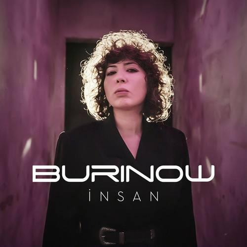 Burinow Yeni Insan Şarkısını İndir