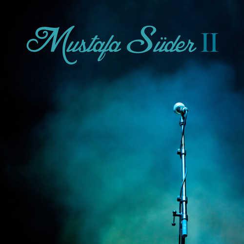 Mustafa Süder Full Albümleri indir