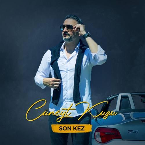 Cüneyt KUZU Yeni Son Kez Şarkısını İndir