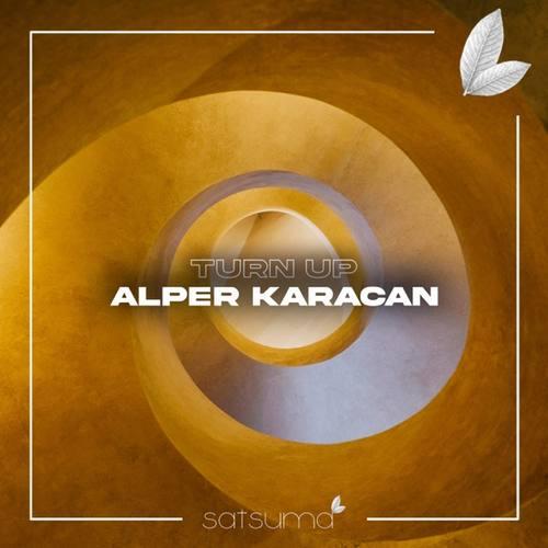 Alper Karacan Yeni Turn Up Şarkısını İndir