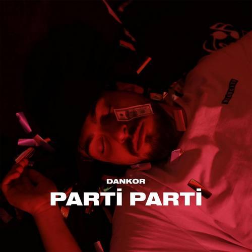 Dankor Yeni Parti Parti Şarkısını İndir