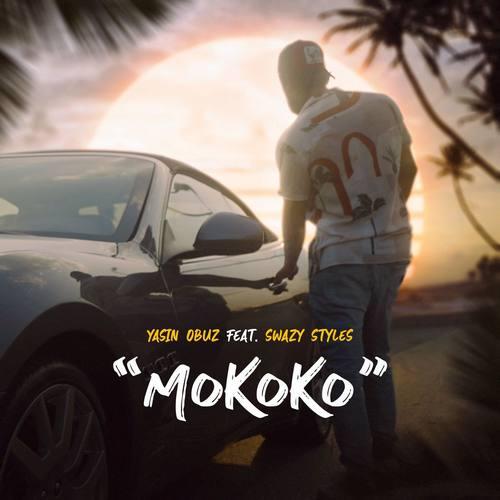 Yasin Obuz & Swazy Styles Yeni Mokoko Şarkısını İndir