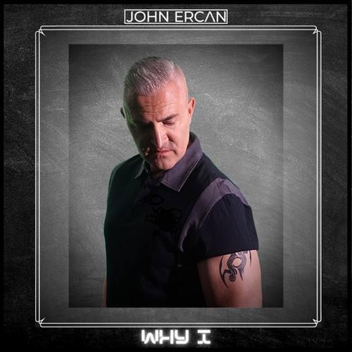 John Ercan Yeni Why I Şarkısını İndir