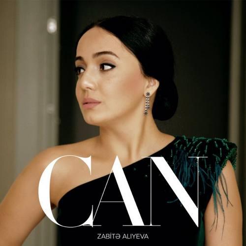 Zabitə Alıyeva Yeni Can Şarkısını İndir