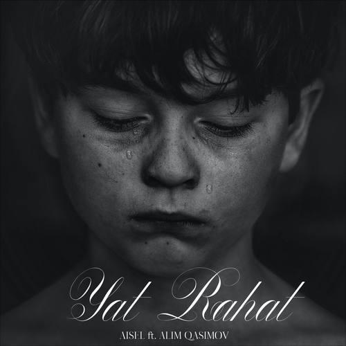 AISEL Yeni Yat Rahat (feat. Alim Qasimov) Şarkısını İndir