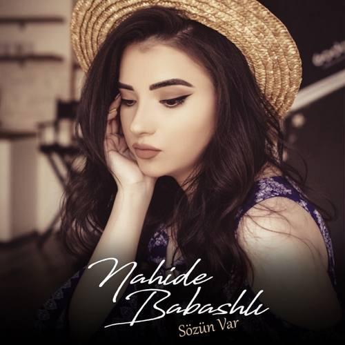 Nahide Babashli Yeni Sözün Var Şarkısını İndir