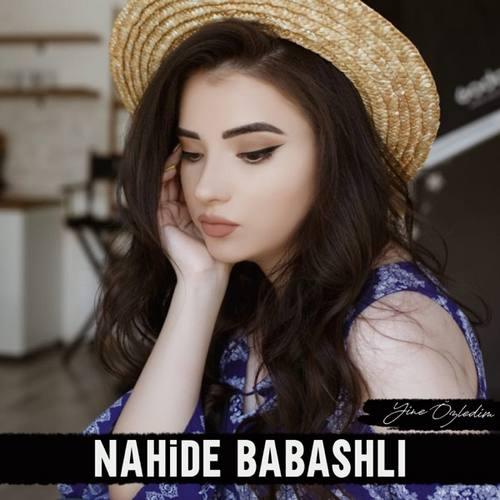 Nahide Babashli Yeni Yine Özledim Şarkısını İndi