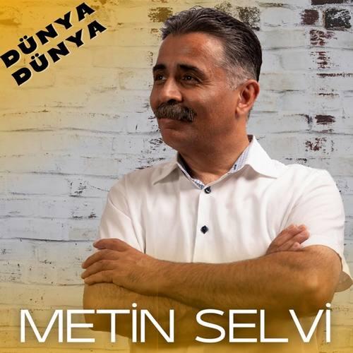 Metin Selvi Yeni Dünya Dünya Şarkısını İndir