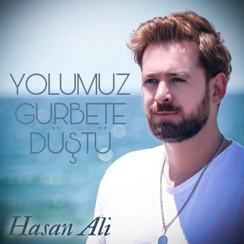 Hasan Ali Yeni Yolumuz Gurbete Düştü Şarkısını İndir