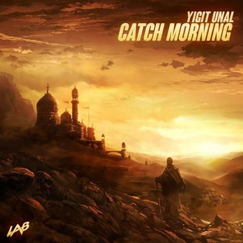Yiğit Ünal Yeni Catch Morning Şarkısını İndir